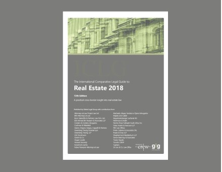 "Thirteenth Edition of ""The International Comparative Legal Guide to Real Estate 2018"""